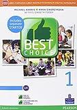 Best choice. Con Fascicolo. Per le Scuole superiori. Con e-book. Con espansione online (Vol. 1)