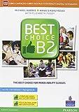 Best choice. B2. Ediz. mylab. Per le Scuole superiori. Con e-book. Con 2 espansioni online [Lingua inglese]