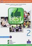 Best choice. Ediz. mylab. Per le Scuole superiori. Con e-book. Con espansione online (Vol. 2)