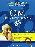 Om the sound of mala. CD Audio. Con libro