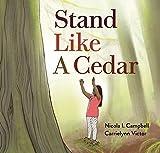 Stand Like a Cedar (English Edition)